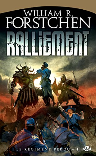 ralliement william Forstchen